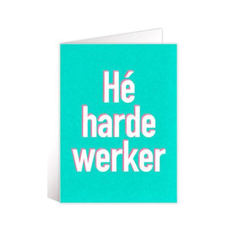 Kaart He harde werker